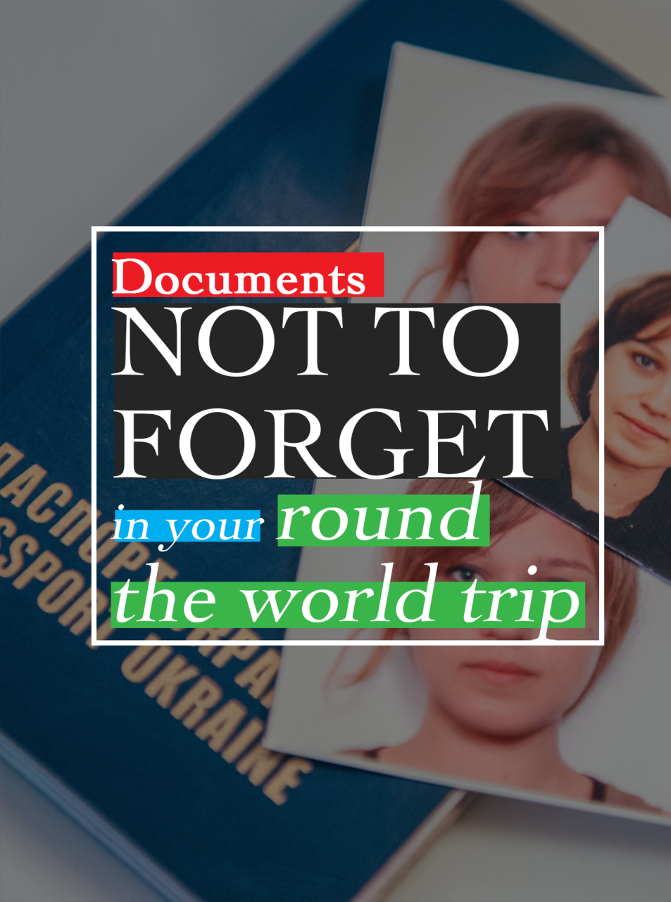 documents for round the world trip